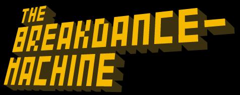 breakdancemachine